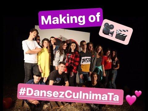 Dansez cu inima ta || Making of