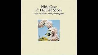 Nick Cave and The Bad Seeds- Hiding All Away