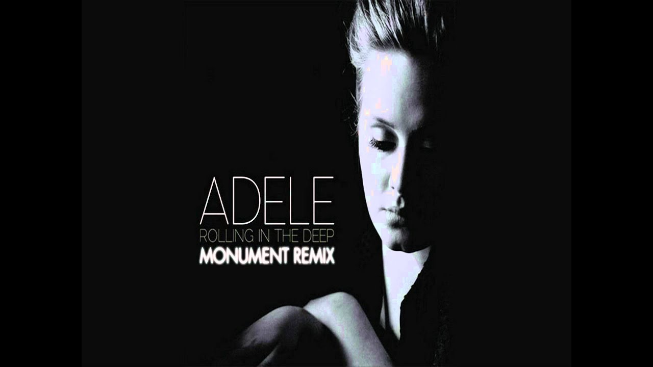 Adele - Rolling in the Deep (Monument Bootleg) - YouTube
