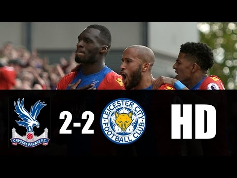 Crystal Palace vs Leicester City 2-2 RESUMEN GOLES 2017 HD
