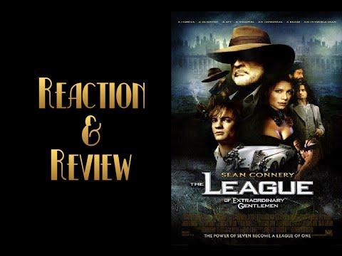 Reaction & Review | The League Of Extraordinary Gentlemen
