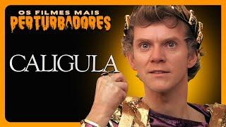 CALÍGULA   Os Filmes Mais Perturbadores #22