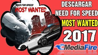 Descargar NEED FOR SPEED Most Wanted | Rápido y Fácil | 2017