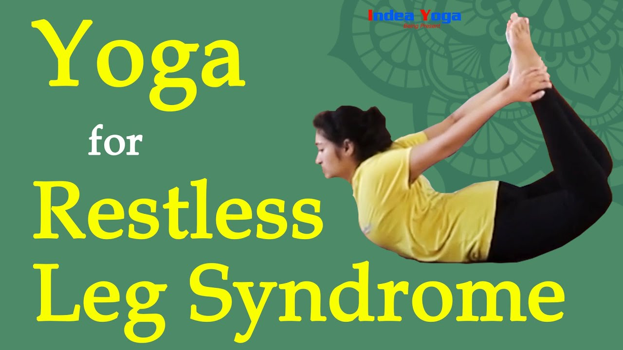 Restless Leg Syndrome   Yoga treatment practice for RLS   Therapy for  Holistic health   Bharath ji