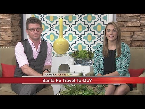 Question of the Day - Santa Fe Tourist Attractions