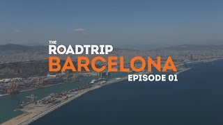 Episode One – Barcelona – The RoadTrip: Europe 2014, powered by Contiki #RoadTrip14