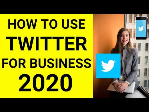 How To Use TWITTER For Business (A Beginners Guide In 2020)