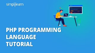 PHP Programming Language Tutorial   PHP Tutorial For Beginners   PHP For Beginners   Simplilearn