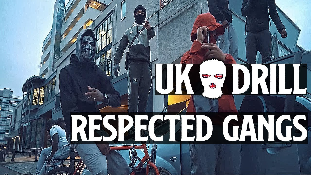 Download UK DRILL: RESPECTED GANGS