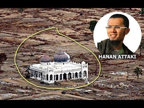 UST HANAN ATTAKI  Kisah Keajaiban Masjid Aceh Waktu Sunami