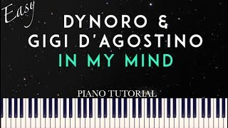 Baixar Dynoro & Gigi D'Agostino - In My Mind (Easy Piano Tutorial + Sheets)