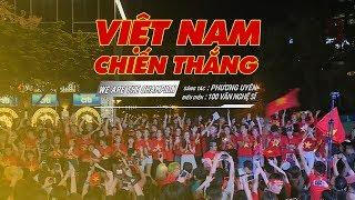Việt Nam Chiến Thắng (We Are The Champion) - 100 Văn nghệ sĩ | Gala Nhạc Việt (Official)