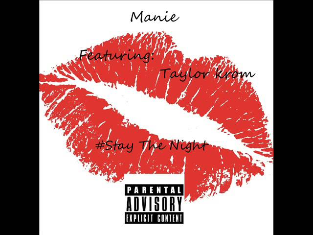 Manie ft taylor Krom-Stay the night