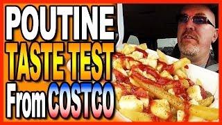 Poutine Taste Test At Costco