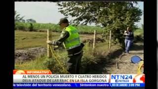 Ataque de las FARC deja un policía muerto, cuatro heridos y tres desaparecidos en Colombia