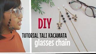DIY TUTORIAL TALI KACAMATA / easy glasses chain / jewelry making / handmade tali kacamata