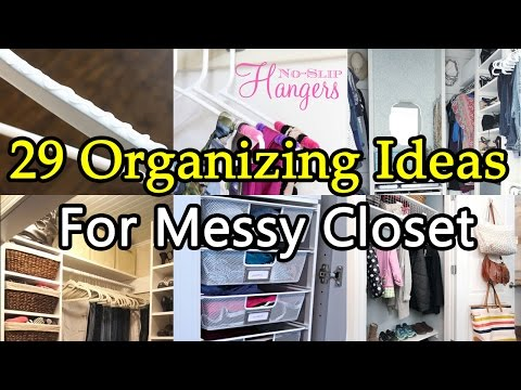 29 Organizing Ideas To Tidy Up Your Messy Closet