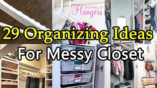 29 Organizing Ideas To Tidy Up Your Messy Closet Mp3