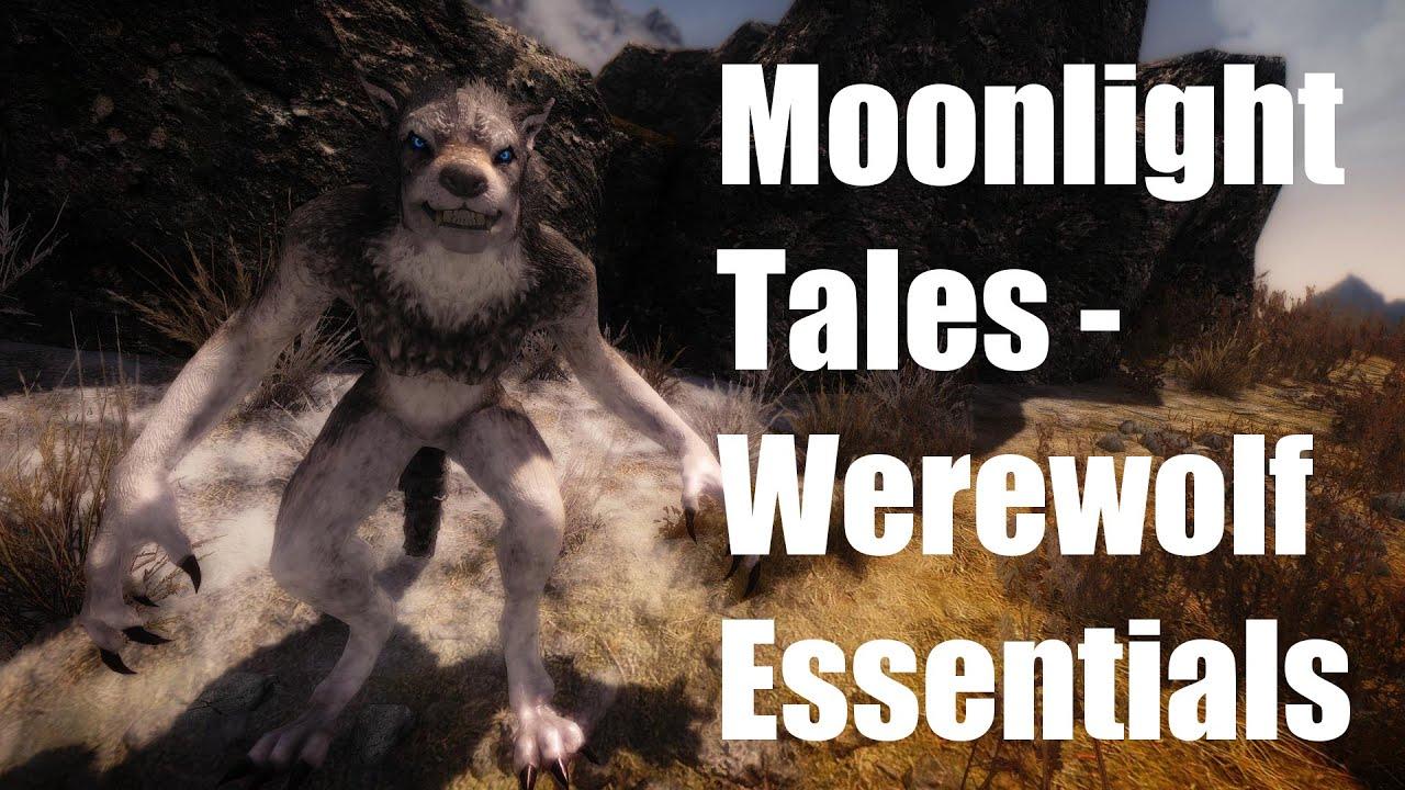 Skyrim Mods - Moonlight Tales - Werewolf Essentials - YouTube