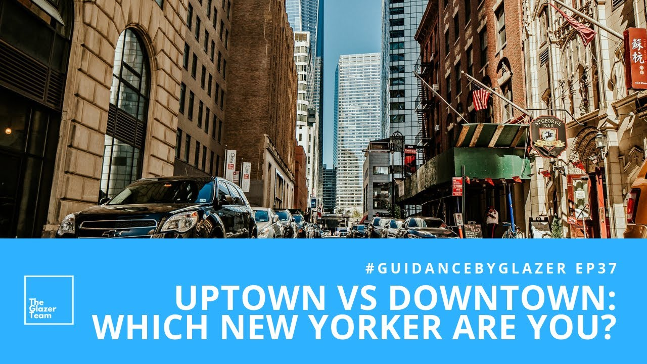 Uptown Vs Downtown Which New Yorker Are You Youtube
