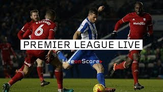 Cardiff vs Brighton - Premier League 2018/2019