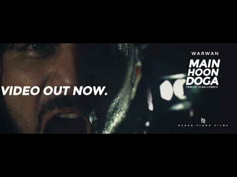 Main Hoon Doga | Raj Comics (Official Music Video) | Doga | Warwan
