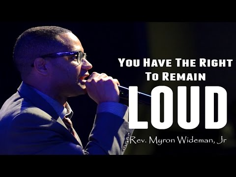 04 17 15 - FRI PM - RIOT - Rev Myron Weidman, Jr - You Have the Right to Remain LOUD