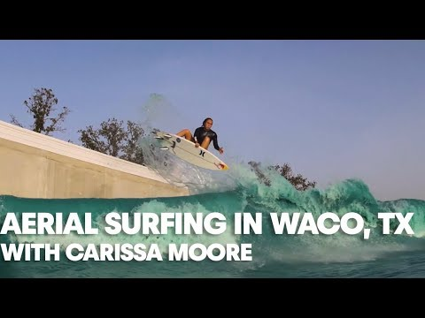 Carissa Moore Perfects Aerial Surfing in Waco, Texas Wave Pool