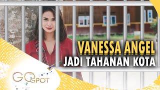 VANESSA ANGEL JADI TAHANAN KOTA DAN SEMPAT JUAL BARANG KESAYANGAN BIBI  – GO SPOT 16/04