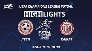 HIGHLIGHTS VITEN KAIRAT CHAMPIONS LEAGUE 16 01 2021