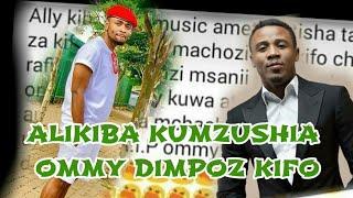 ALIKIBA:KUMZUSHIA OMMY DIMPOZ KIFO