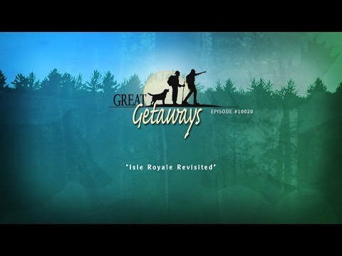 Great Getaways: Isle Royale