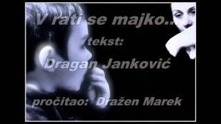 Vrati se majko... tekst: Dragan Janković, pročitao: Dražen Marek