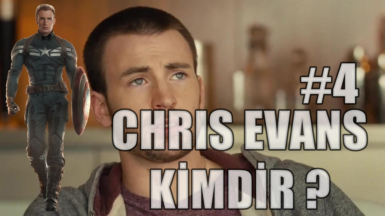 Ünlü Biyografileri #4 - Chris Evans Kimdir ?