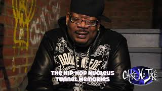 "The  Hip Hop Nucleus Tunnel Memories - Big Kap  ""I Knew It Was Over"""