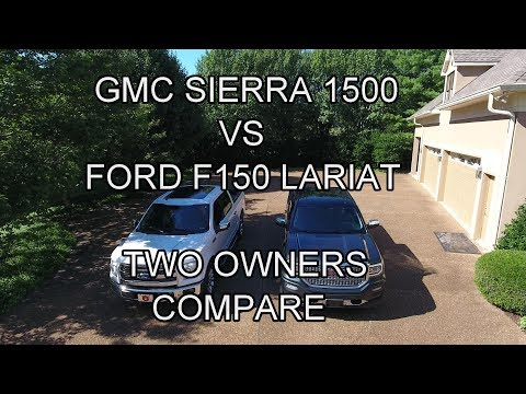 GMC Sierra 1500 vs Ford F150 Lariat, Two Owners Compare