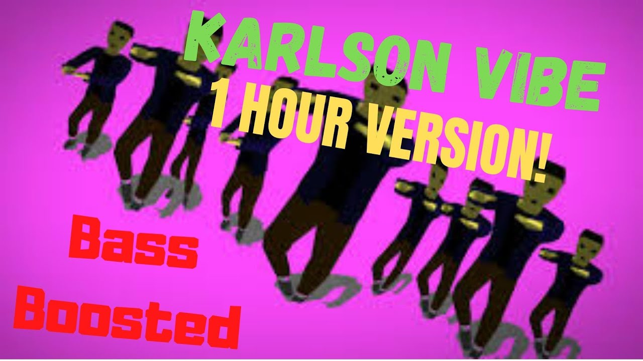 Karlson vibe | bass boosted (Clean) - 1 hour version