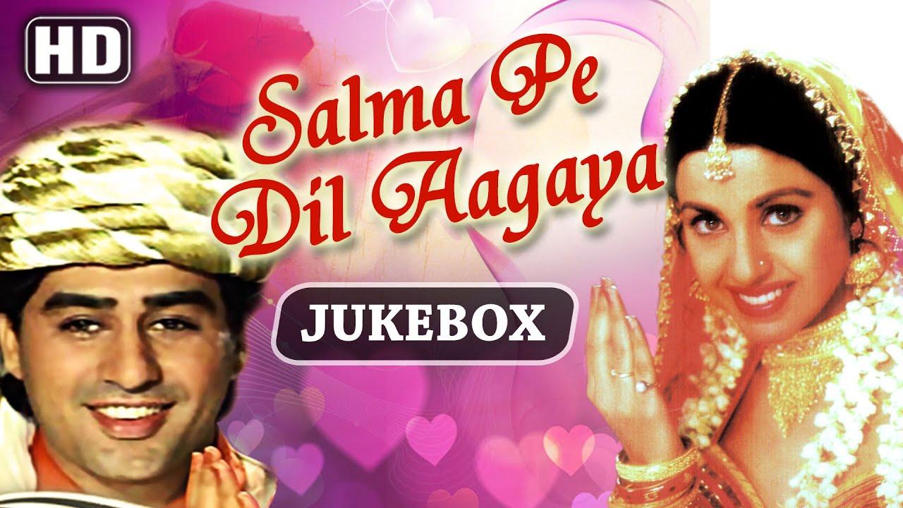 Download All Songs Of Salma Pe Dil Aagaya {HD} - Ayub Khan - Saadhika - Evergreen Old Hindi Songs