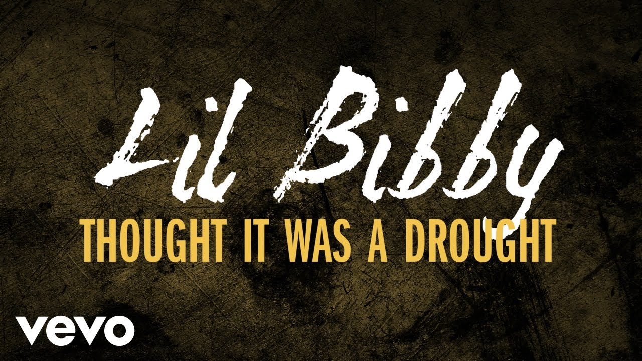 a5bcb7a8e1bec Lil Bibby - Thought It Was A Drought (Audio) - YouTube
