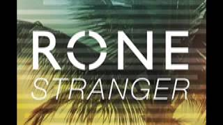 """Rone """"Stranger"""""""