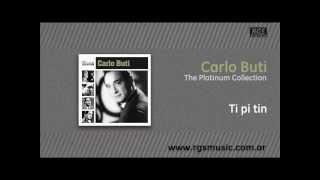 Carlo Buti - Ti pi tin