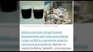 Doença misteriosa na Bahia faz urina ficar preta e médicos estão desesperados
