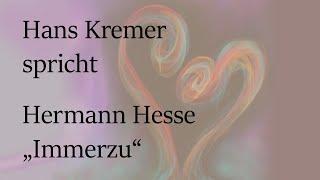 """Hermann Hesse – """"Immerzu"""""""