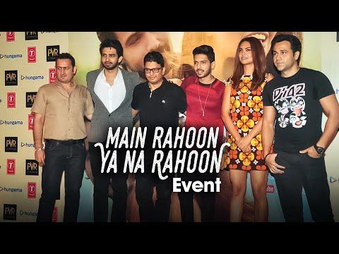 'Main Rahoon Ya Na Rahoon' Event   Emraan Hashmi, Esha Gupta   Amaal Mallik & Armaan Mallik
