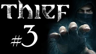 "Thief Gameplay en Español (PC) - Parte 3 - ""La Torre del Reloj"""