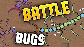 Battle Bugs  Battle of the Big Bugs!  Building The Best Bug!  Battle Bugs Gameplay Highlights