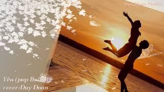 Yêu (pop Balad) Cover