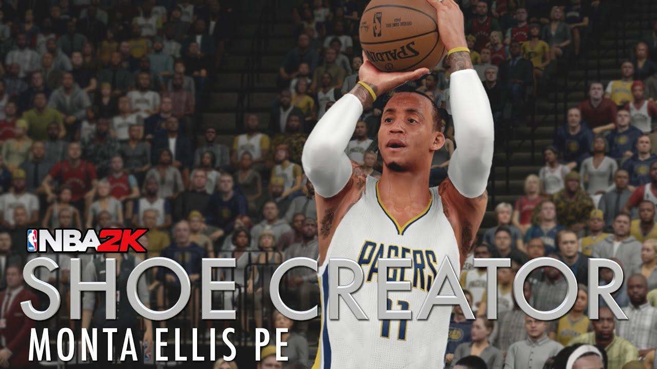 2e6cacfb78f009 NBA 2K16 Shoe Creator  Monta Ellis PE - YouTube