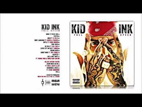 Kid ink - full speed (Full album)