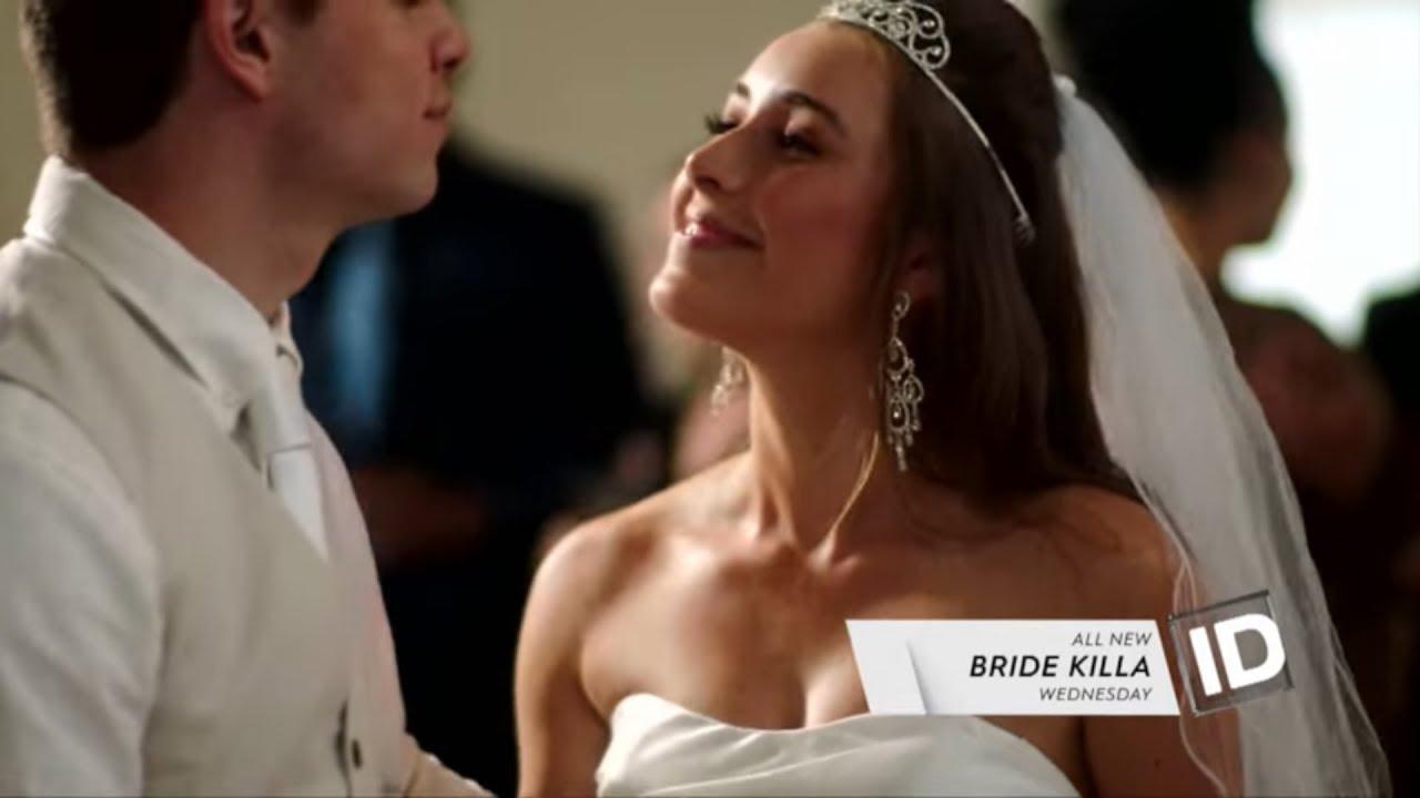 Bride Killa A Murder Series On Investigation Discovery Dstv